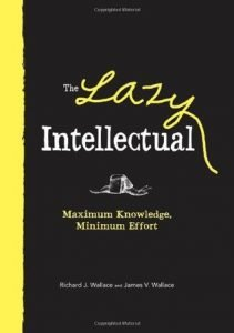 Lazy Intellectual